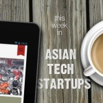 11 Startups In Asia That Caught Our Eye